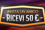 INVITA I TUOI AMICI...X TE 50€!
